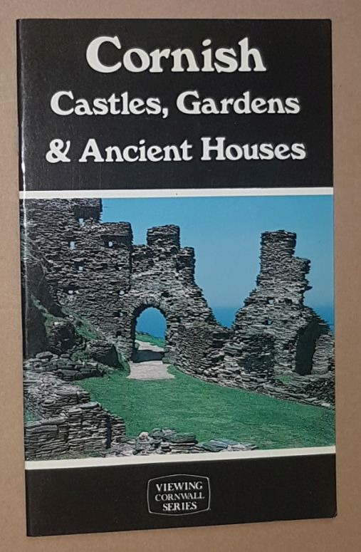 Image for Cornish Castles, Gardens & Ancient Houses (Viewing Cornwall series)