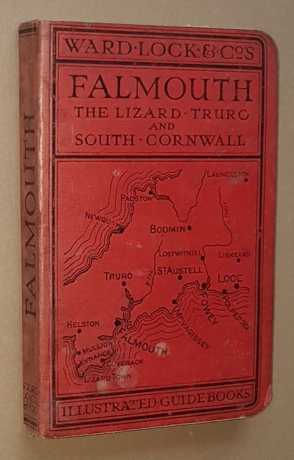 Image for A Pictorial and Descriptive Guide to Falmouth, the Lizard, Truro, St Austell, Fowey, Looe and South Cornwall