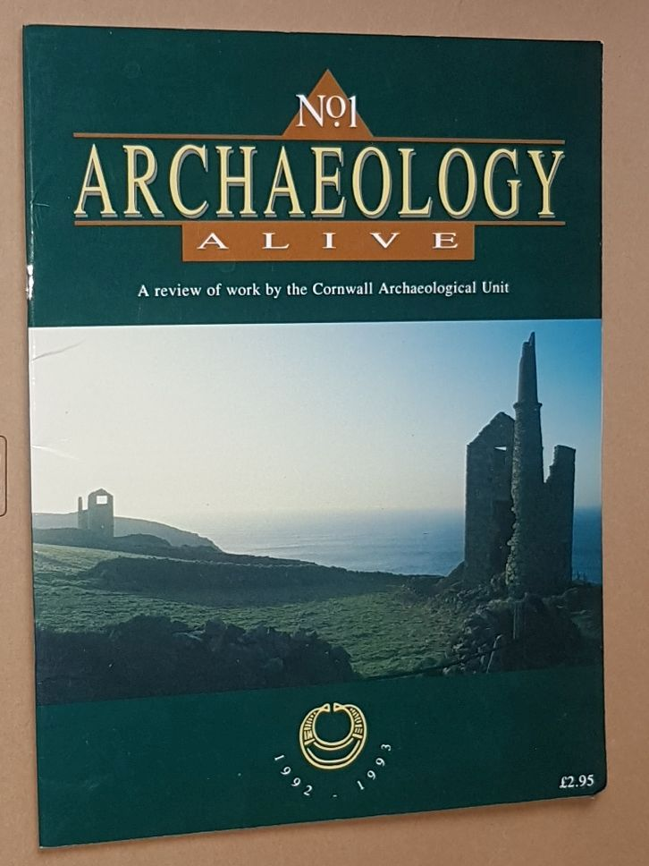 Image for Archaeology Alive No.1: a review of work by the Cornwall Archaeological Unit 1992-1993