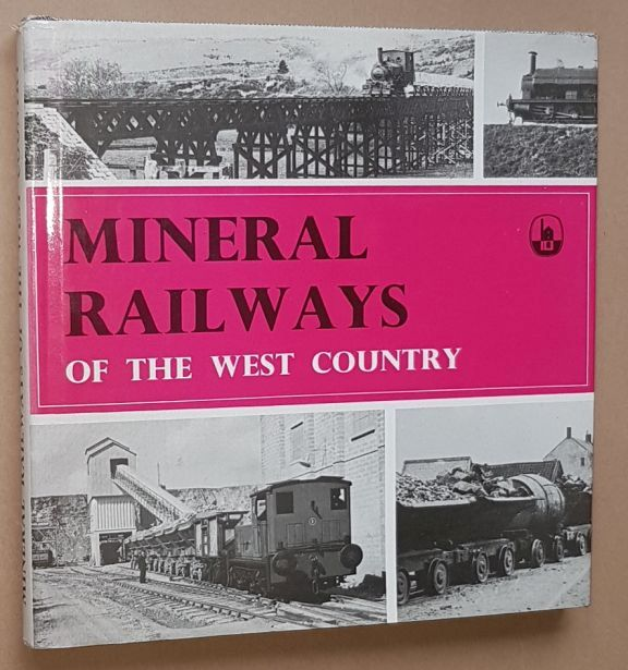 Image for Mineral Railways of the West Country