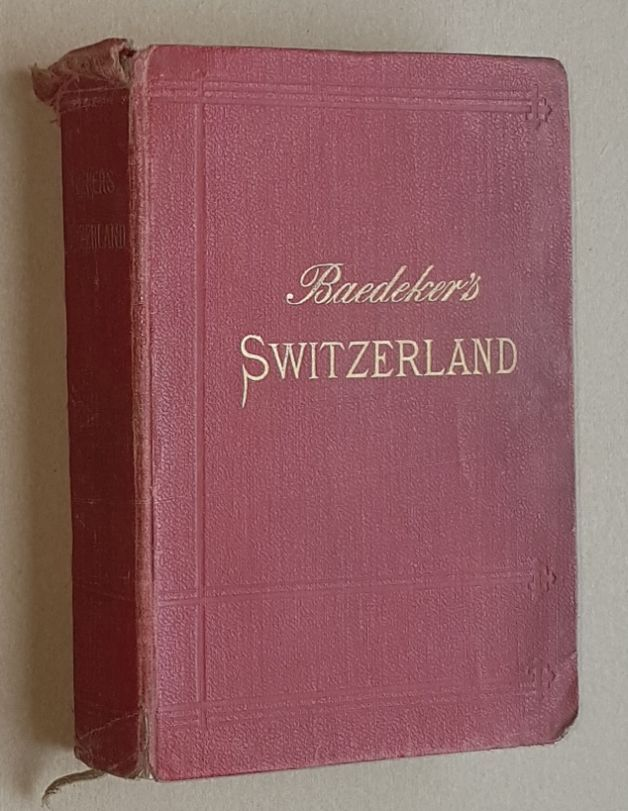 Image for Switzerland and the adjacent portions of Italy, Savoy, and Tyrol: Handbook for Travellers