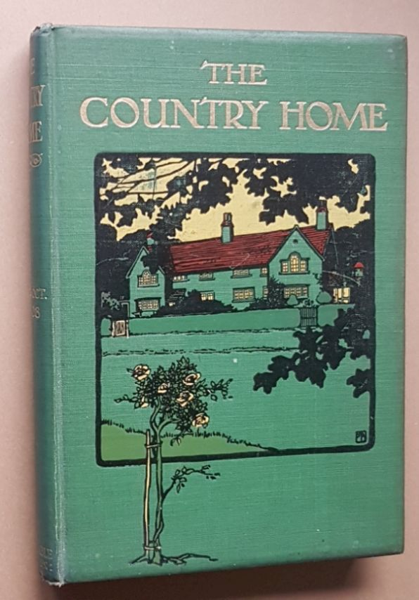Image for The Country Home Volume 1, May to October 1908