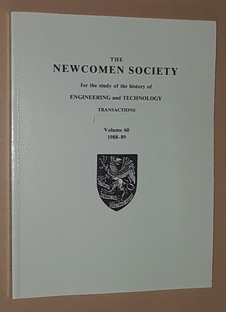 Image for The Newcomen Society for the study of the history of Engineering and Technology: Transactions Volume 60 1988-89