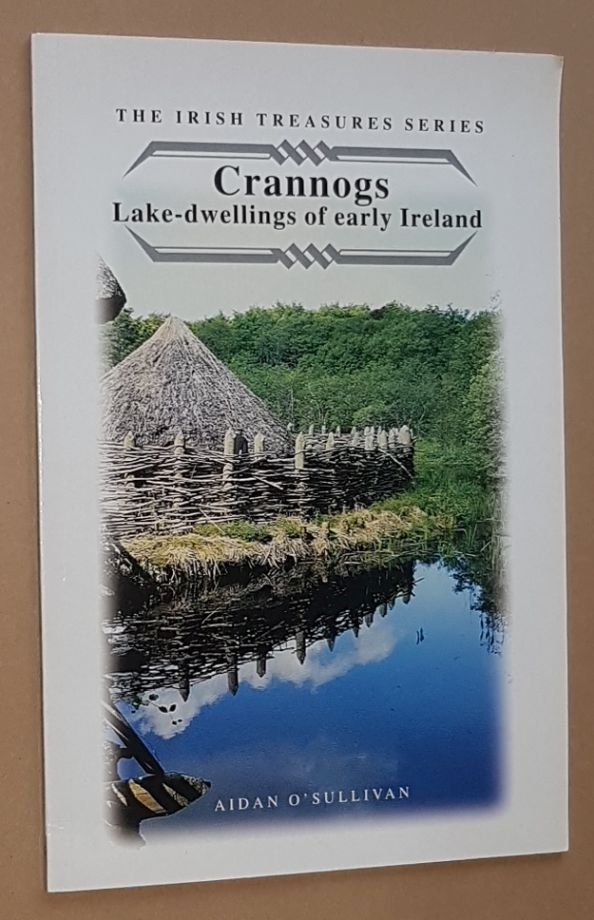 Image for Crannogs: Lake-dwellings of early Ireland (The Irish Treasures Series)