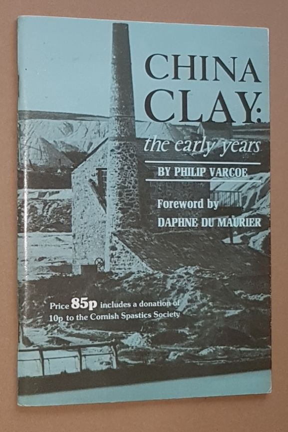 Image for China Clay: the early years