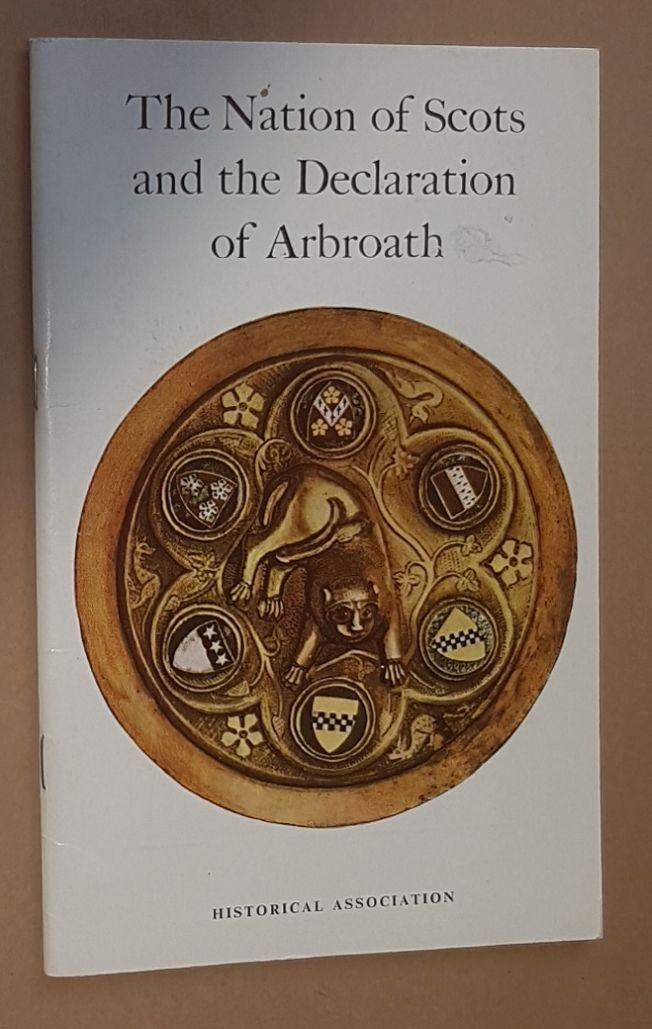 Image for The Nation of Scots and the Declaration of Arbroath (1320)