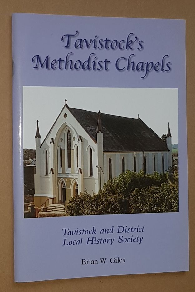 Image for Tavistock's Methodist Chapels: a short history of Methodist chapels in a Devon town