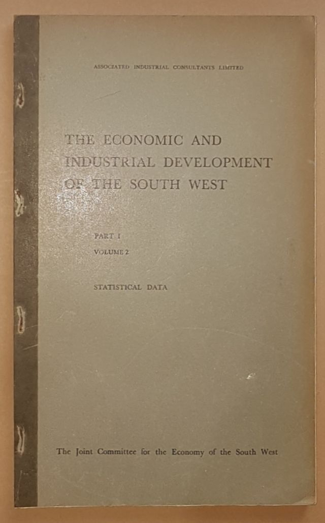 Image for The Economic and Industrial Development of the South West Part 1 (3 volumes)