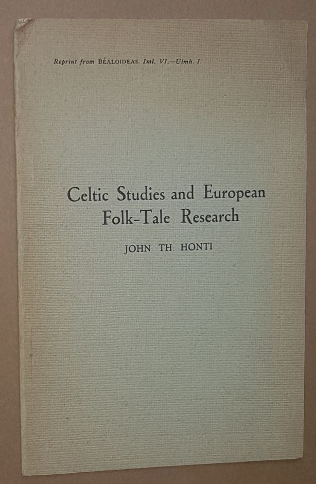 Image for Celtic Studies and European Folk-Tale Research (Reprint from Béaloideas, Iml VI - Uimh. I)