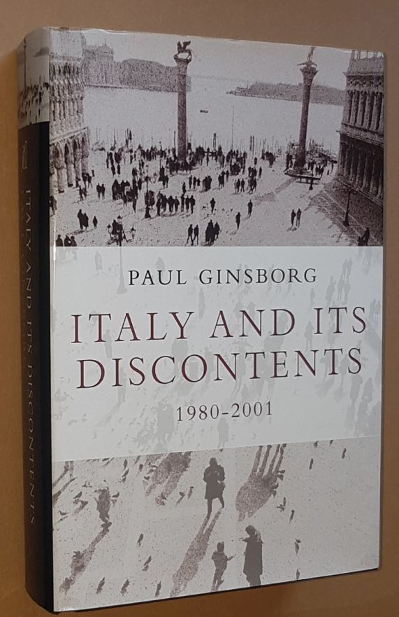 Image for Italy and its Discontents: Family, Civil Society, State 1980-2001