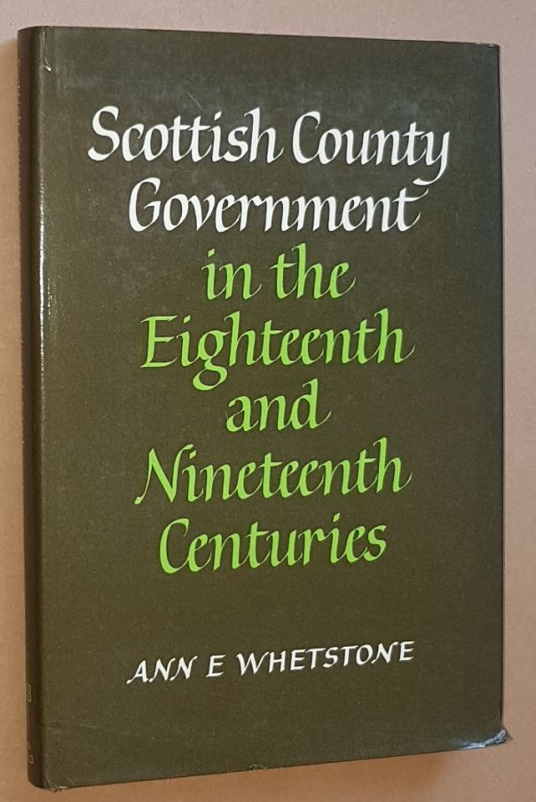 Image for Scottish County Government in the Eighteenth and Nineteenth Centuries