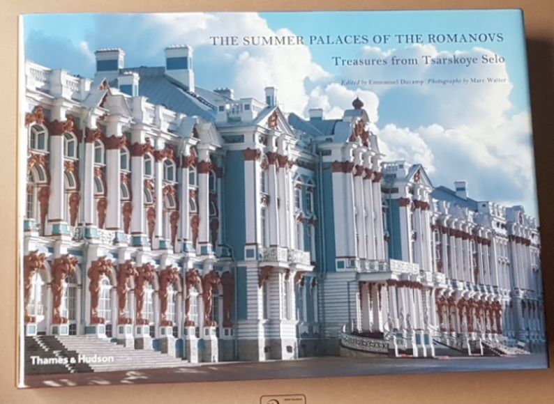 Image for The Summer Palaces of the Romanovs: treasures from Tsarskoye Selo