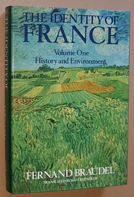 Image for The Identity of France Volume 1: History and Environment