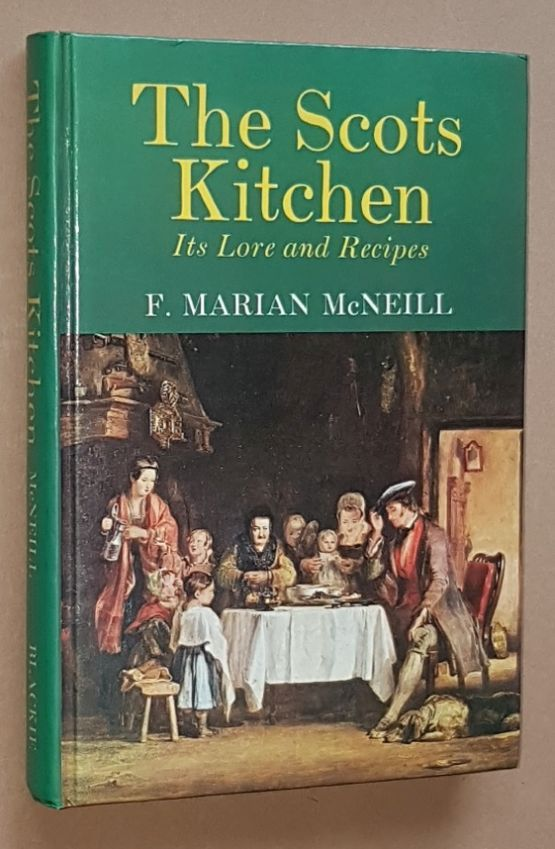 Image for The Scots Kitchen: its traditions and lore with old-time recipes