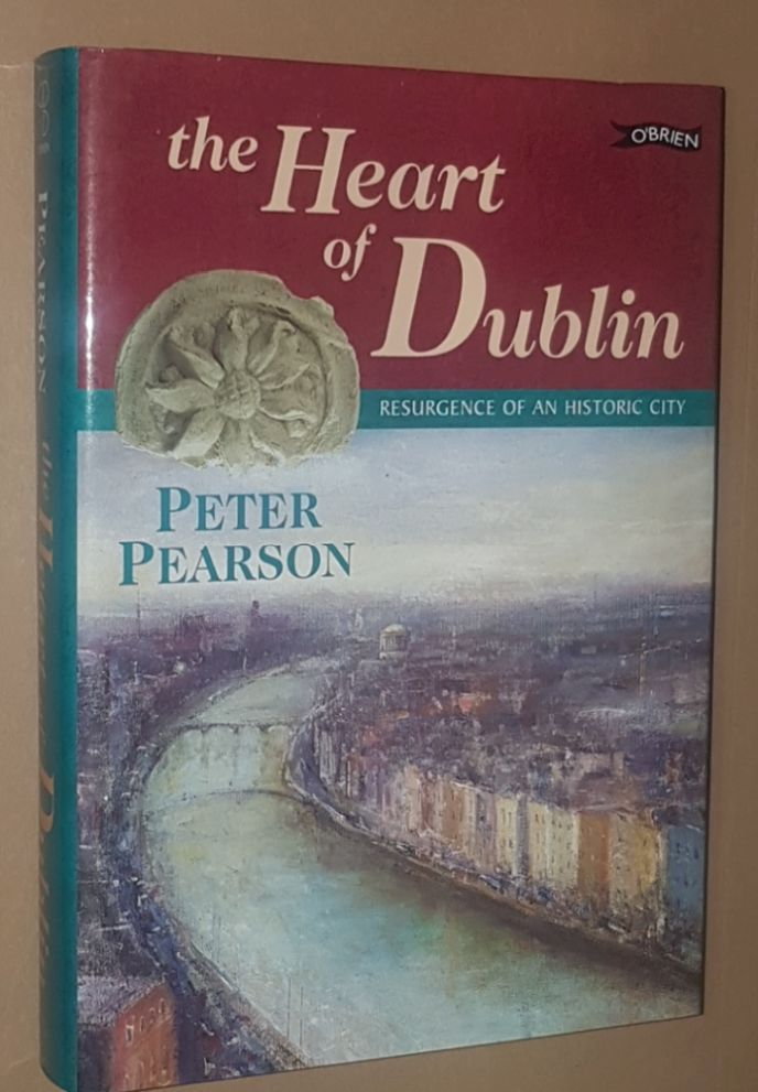 Image for The Heart of Dublin: resurgence of an historic city