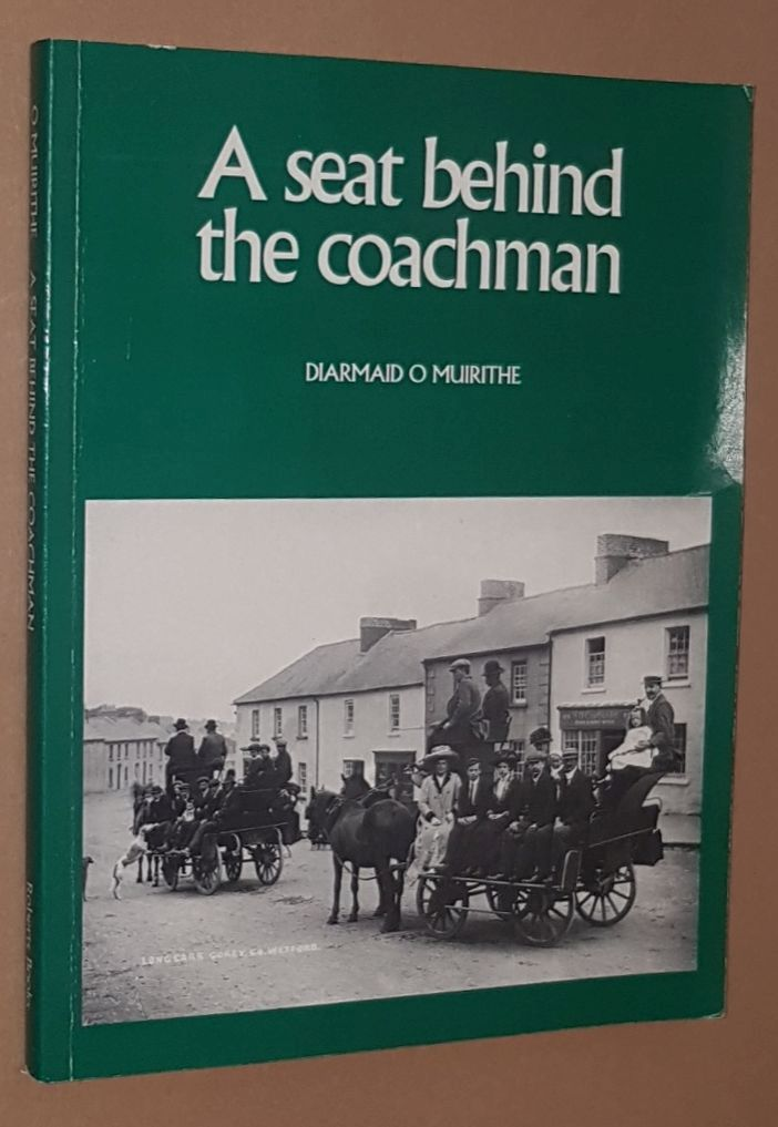Image for A Seat Behind the Coachman: travellers in Ireland 1800-1900