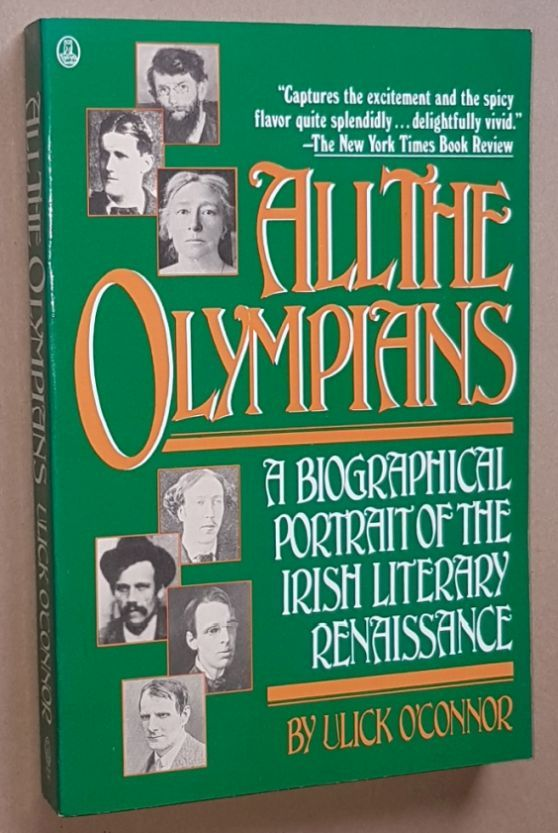 Image for All the Olympians: a biographical portrait of the Irish literary Renaissance