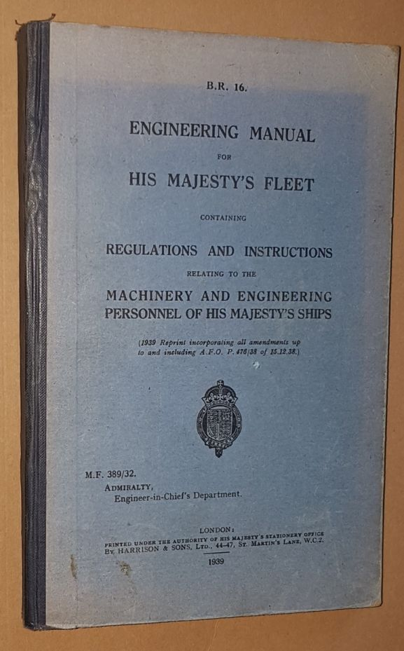Image for Engineering Manual for His Majesty's Fleet, containing Regulations and Instructions relating to the machinery and engineering personnel of His Majesty's ships