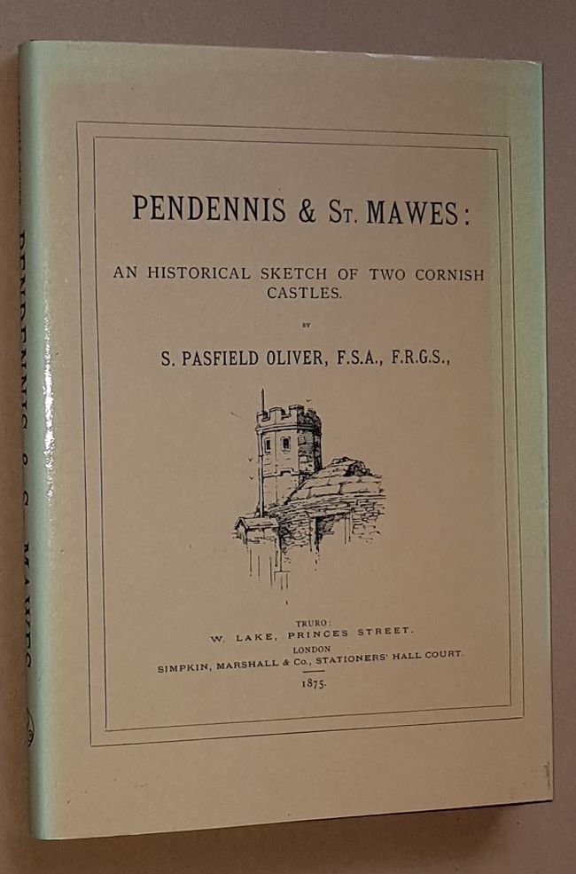 Image for Pendennis & St Mawes: an historical sketch of two Cornish castles