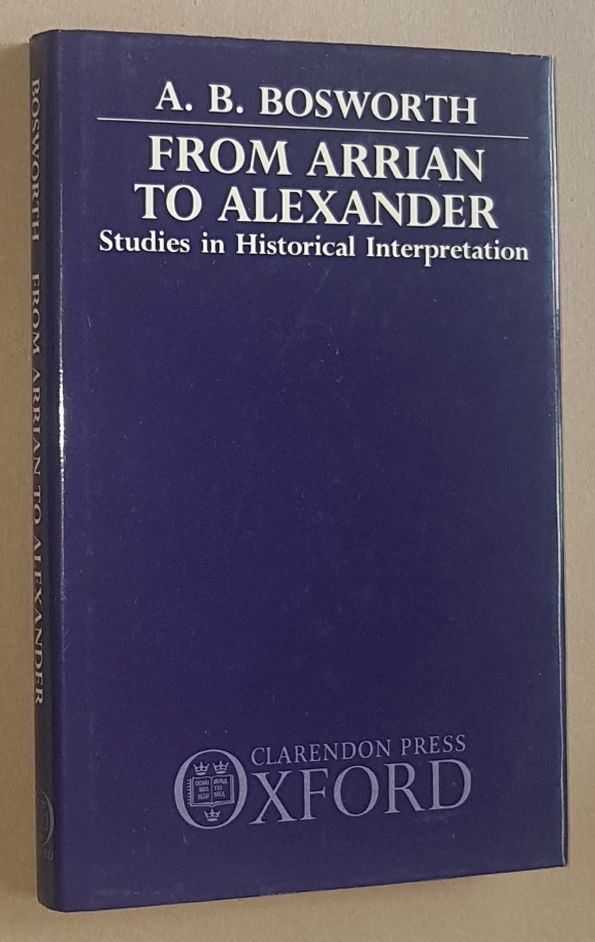Image for From Arrian to Alexander: studies in historical interpretation