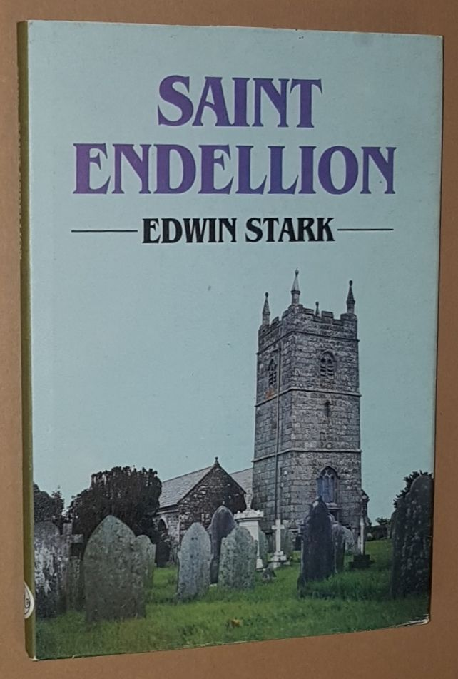 Image for Saint Endellion: essays on the church, its patron saint and her Collegiate Foundation
