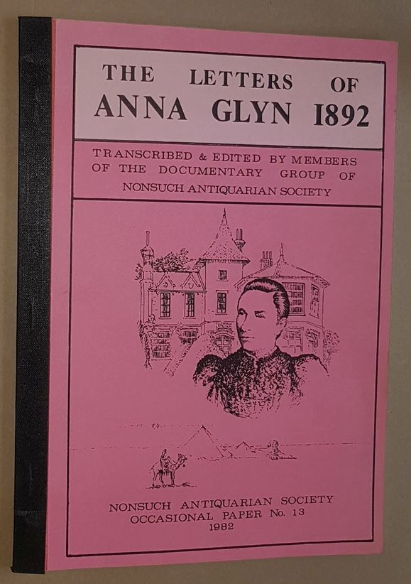 Image for The Letters of Anna Glyn 1892, transcribed & edited by members of the Documentary Group of Nonsuch Antiquarian Society