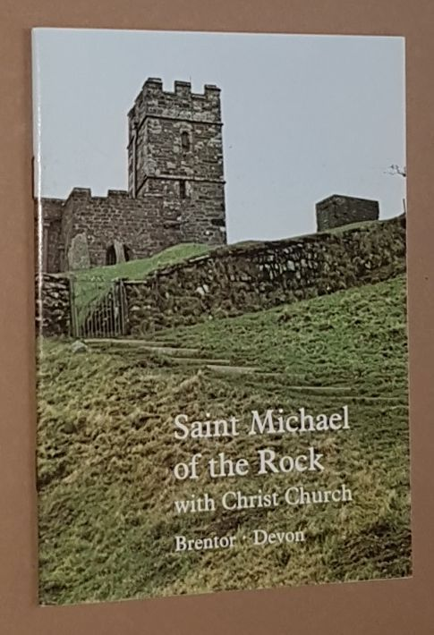 Image for The Church of St Michael, Brentor: a short account of the parish and church from the earliest time to the present day