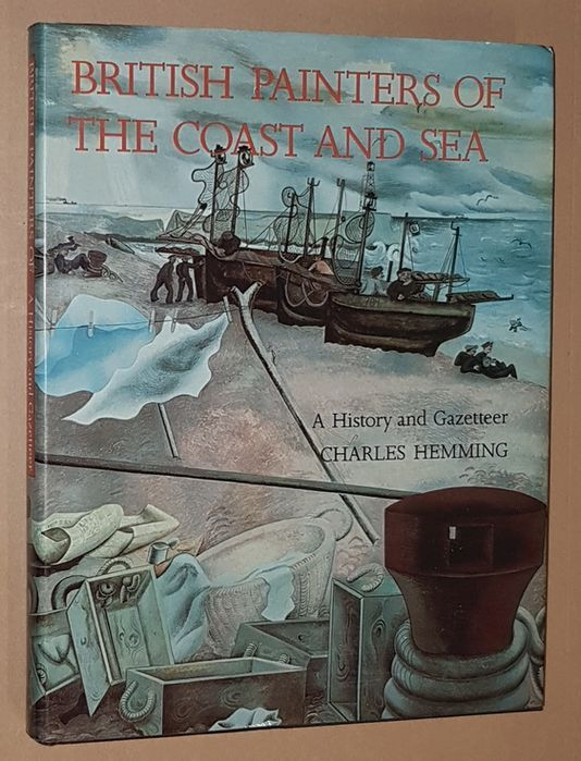 Image for British Painters of the Coast and Sea: a history and gazetteer
