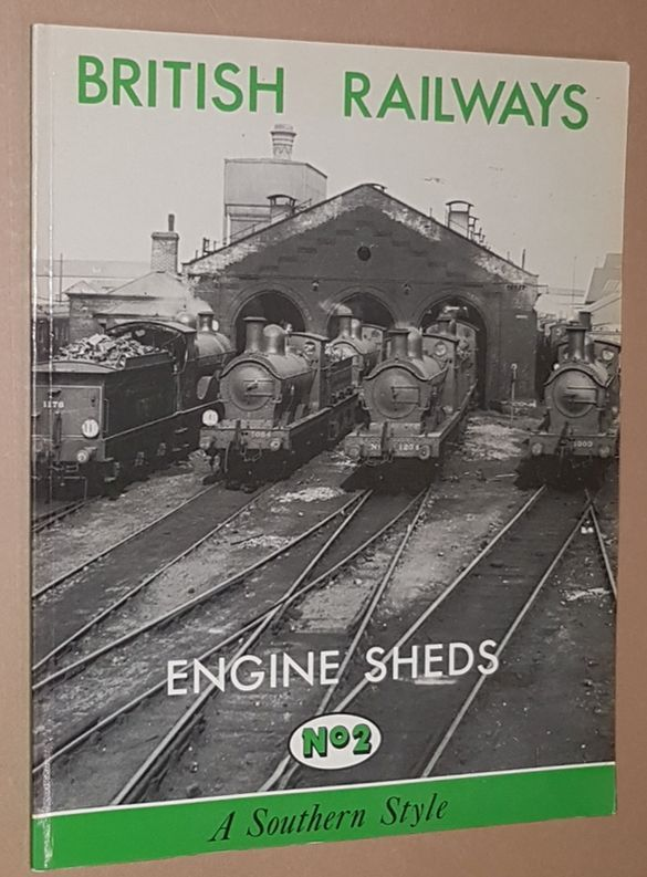 Image for British Rail Engine Sheds No.2: A Southern Style