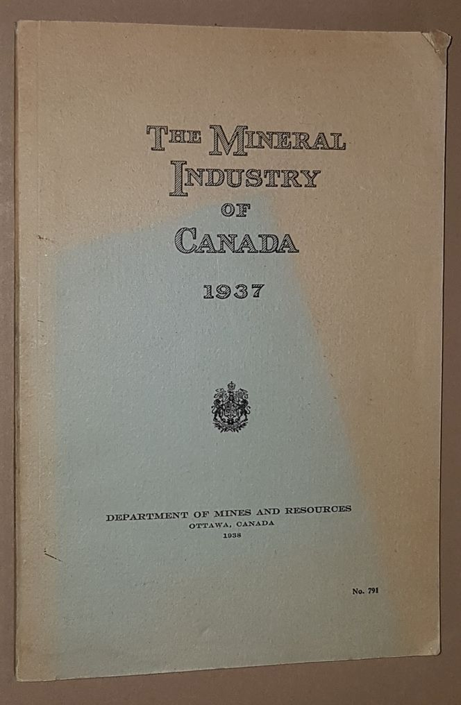 Image for The Mineral Industry of Canada 1937