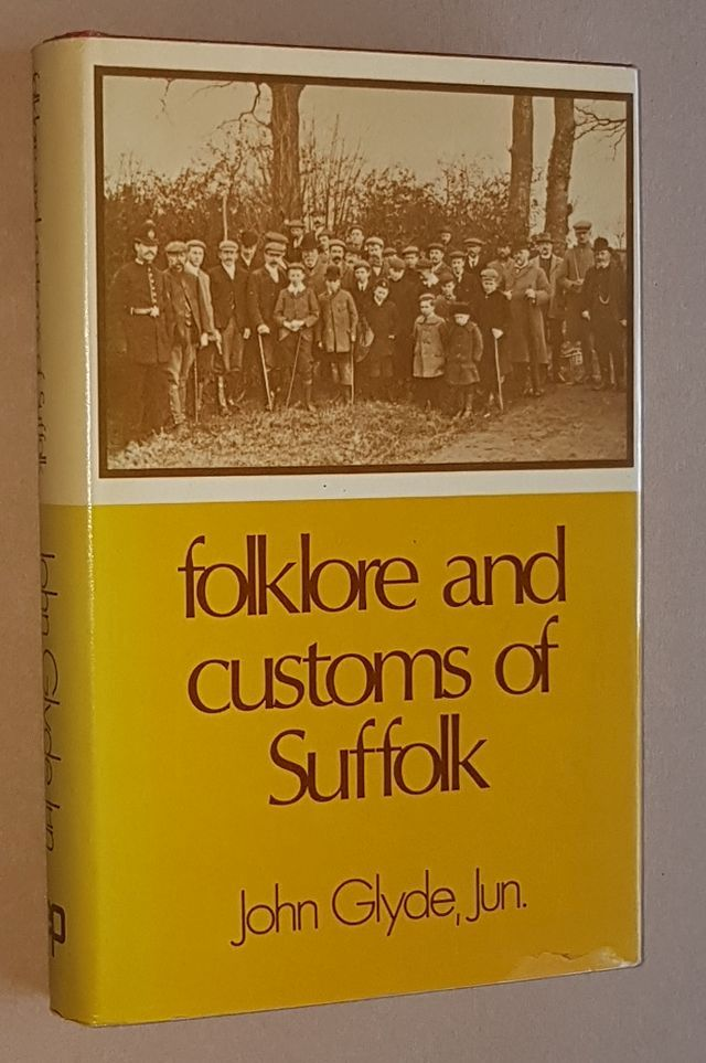 Image for Folklore and Customs of Suffolk (being extracts from 'The New Suffolk Garland')