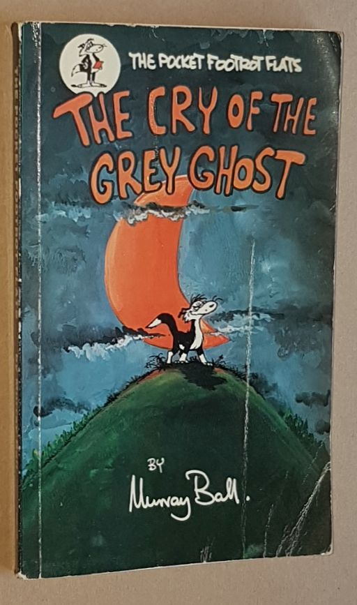Image for The Cry of the Grey Ghost (The Pocket Footrot Flats)