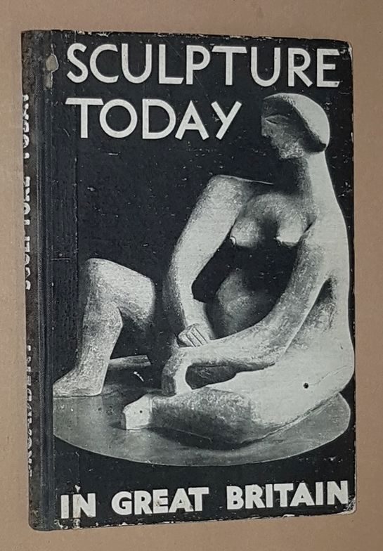 Image for Sculpture Today in Great Britain 1940-1943