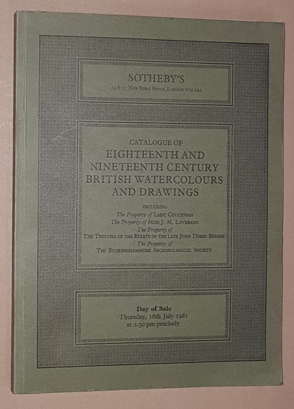 Image for Catalogue of Eighteenth and Nineteenth Century British Watercolours and Drawings, 16th July 1981