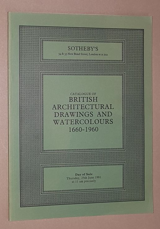 Image for Catalogue of British Architectural Drawings and Watercolours 1660-1960. 25th June 1981