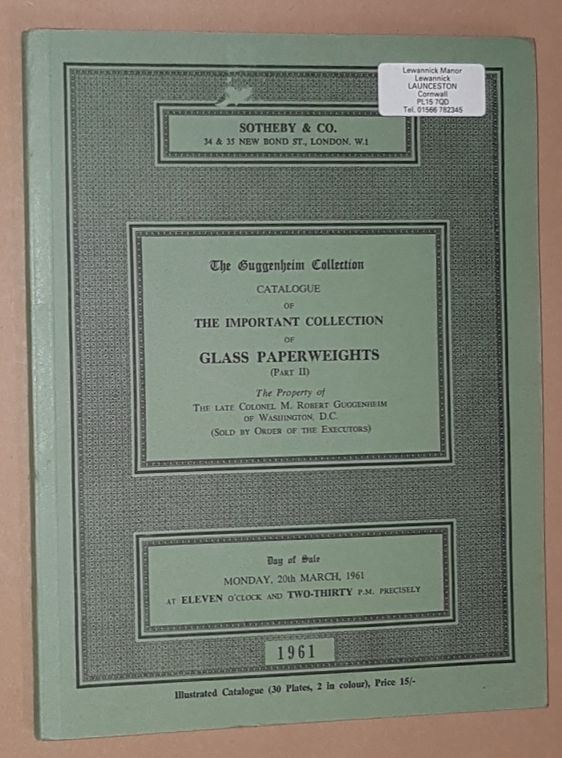 Image for The Guggenheim Collection. Catalogue of the important collection of Glass Paperweights (Part II). 20th March 1961