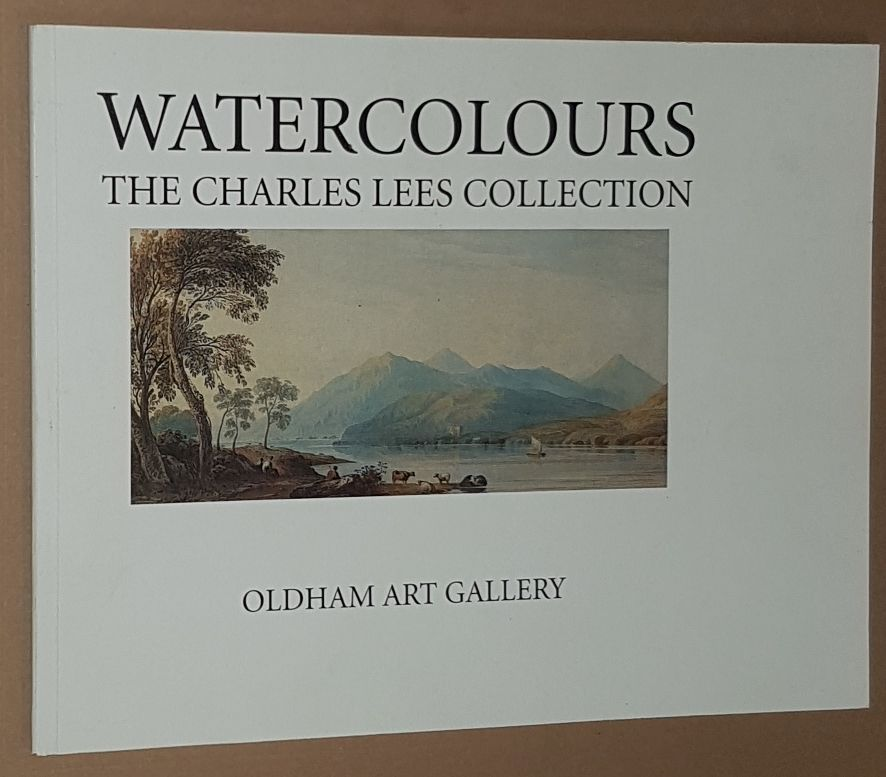 Image for Watercolour: the Charles Lees Collection at Oldham Art Gallery