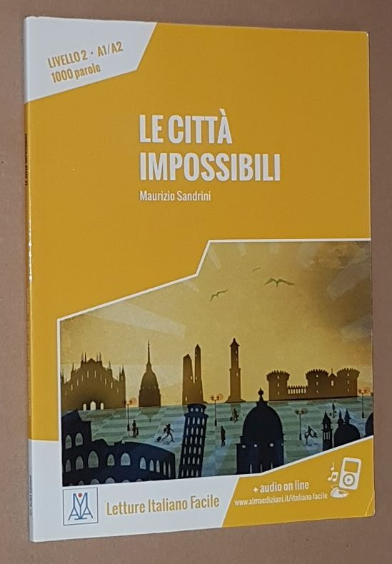 Image for Le Città Impossibili