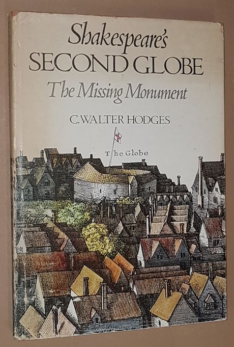 Image for Shakespeare's Second Globe: the Missing Monument