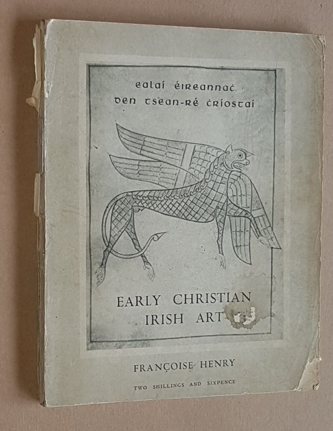 Image for Early Christian Irish Art (Irish Life and Culture)