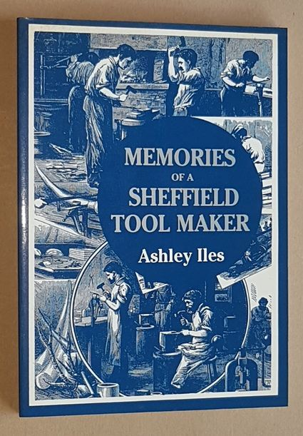 Image for Memories of a Sheffield Tool Maker