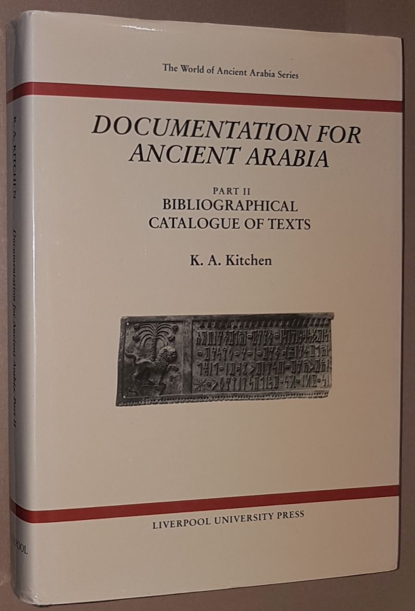 Image for Documentation for Ancient Arabia Part II: Bibliographical Catalogue of Texts (The World of Ancient Arabia series)