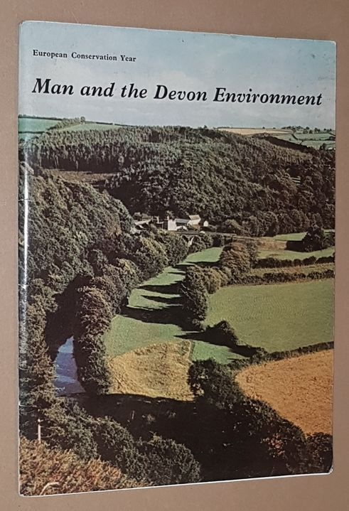 Image for Man and the Devon Environment: a call for understanding and action