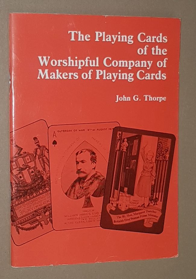 Image for The Playing Cards of the Worshipful Company of Makers of Playing Cards