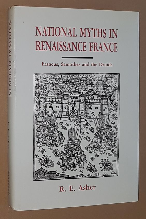 Image for National Myths in Renaissance France: Francus, Samothes and the Druids