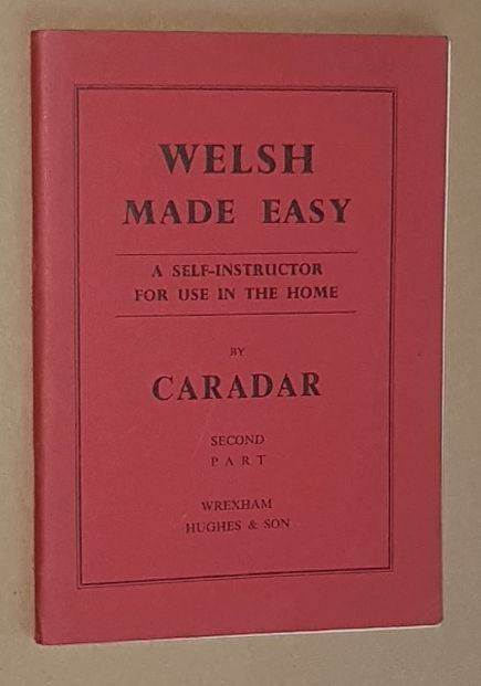 Image for Welsh Made Easy: Second Part (A self-instructor for use in the home)