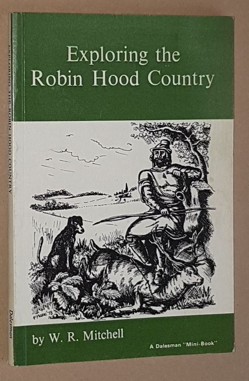 Image for Exploring the Robin Hood Country (A Dalesman 'Mini-Book')