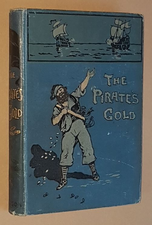 Image for The Pirate's Gold: a true story of buried treasure
