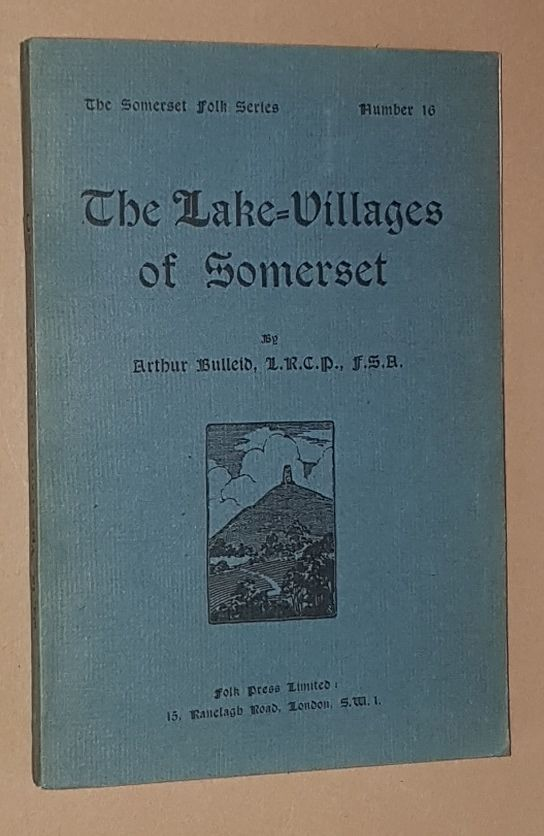 Image for The Lake-Villages of Somerset (The Somerset Folk Series no.16)