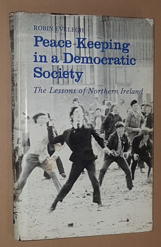 Image for Peace Keeping in a Democratic Society: the lessons of Northern Ireland